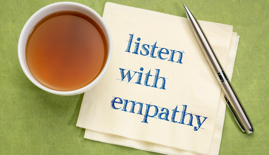 Listen with Empathy